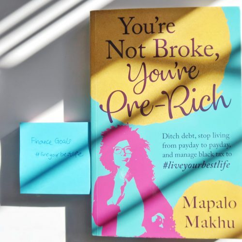 You're Not Broke, You're Pre-Rich by Mapalo Makhu – Book Review